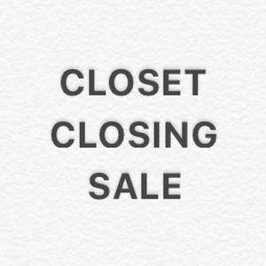 Huge Sale !   Closet Closing !